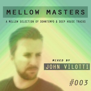 Mellow Masters #003