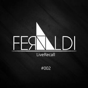 Fernaldi - LiveRecall #002