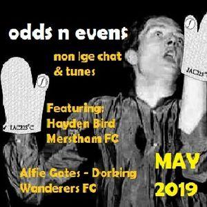 ODDS N EVENS Non Lge Chat & Tunes - Ft Hayden Bird (Merstham FC) & Alfie Gates (Dorking Wanderers)
