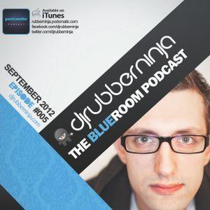 The BlueRoom Podcast - EP005 - September 2012