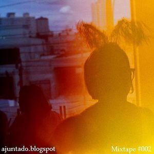 Mixtape ajuntado #002