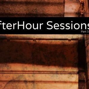 AfterHour Sessions part 16