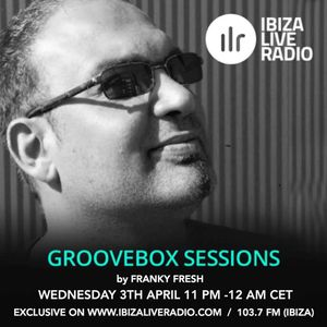 Groovebox Sessions 36 / Ibiza Live Radio / 03.04.2019