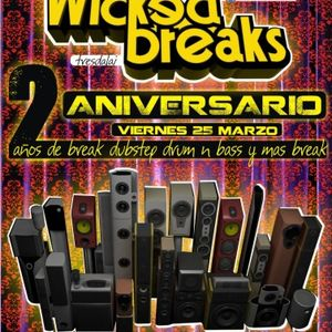 WICKED BREAKS PODCAST MARZO - 2DO ANIVERSARIO Y ENTREVISTA +TER