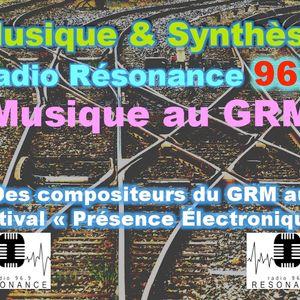 Musique & Synthèse Musiques autour des compositeurs du GRM