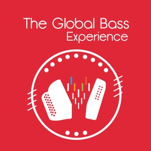 The Global Bass Experience Episode 5 04.12.2013