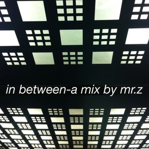 in between-a mix by mr.z
