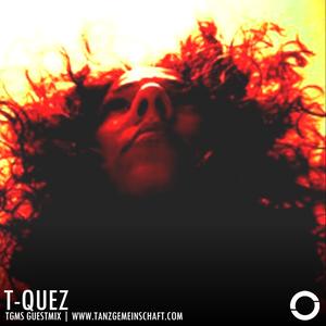 Tanzgemeinschaft guest: T-QUEZ shaking the house