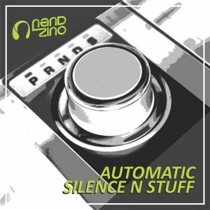 Automatic Silence N Stuff