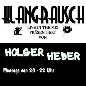 Holger Heber - KLANGRAUSCH (mth.Electro) - 27.08.12