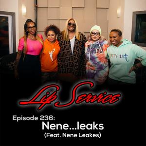 Episode 236: Nene...leaks (Feat. Nene Leakes)