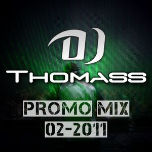DJ Thomass Promo mix 02-2011