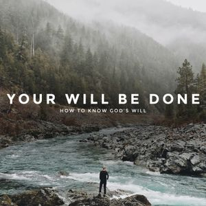 WEEK 2 | How God Reveals His Will