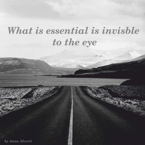What is essential is invisible to the eye - 15/04/2016