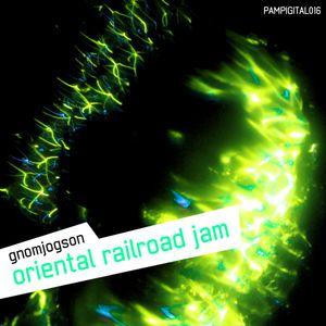 Oriental Railroad Jam
