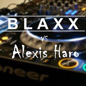 BLAXX vs Alexis Haro