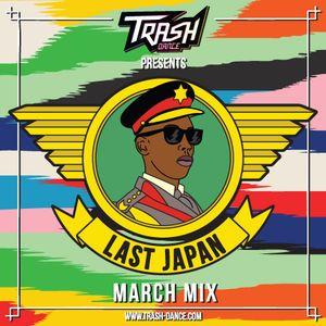 TRASH-DANCE March 2011 mix by LAST JAPAN