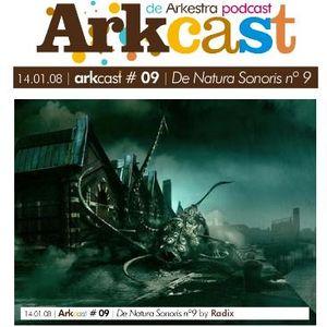ARKcast # 09 | De Natura Sonoris x Radix