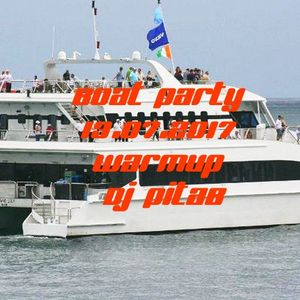 Deep Boat Party 13.07.2017 WarmUp - Dj PitaB