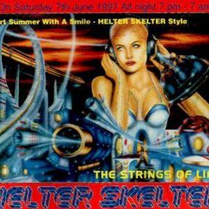DJ SS Helter Skelter 'Strings of Life' 7th June 1997