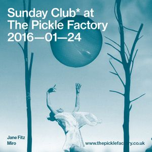 Sunday Club* one - Jane Fitz & Miro sundayMusiq