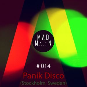 MADMOON #014 - Panik Disco