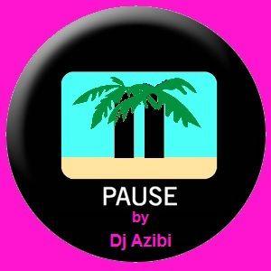 Pause By Dj Azibi