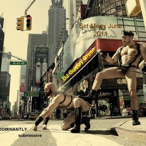 ♪ Gulppy Green - DOMINANTLY submissive [Set Meex June '11] ♪