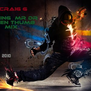 CALLING MR DR GREENTHUMB MIX CRAIG G