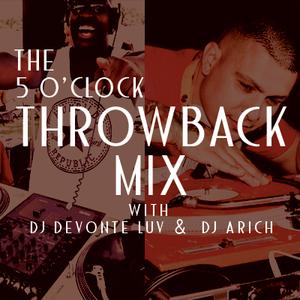 5 o'clock Throwback Mix - DJ A RICH - 11-6-14