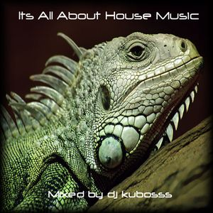Its All About House Music