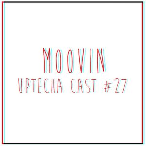 Moovin – uptecha cast #27