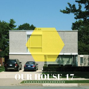 Our House Podcast Episode 17