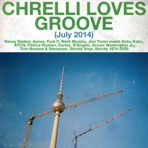 Chrelli <3 Groove - July 2014