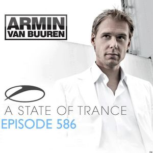 Armin_van_Buuren_presents_-_A_State_of_Trance_Episode_586.