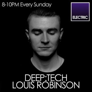 DEEP:TECH Hosted By Louis Robinson - 15.4.18