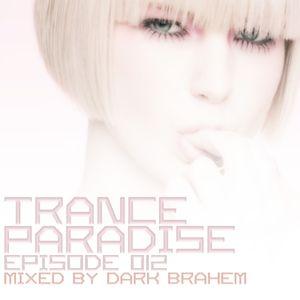 Trance Paradise Episode #012 (11-12-10)
