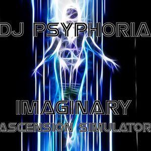 Dj Psyphoria - Imaginary Ascension Simulator