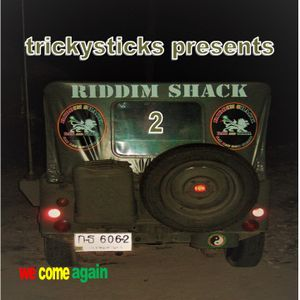 Riddim Shack 2 (we come again)