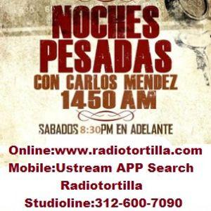 Noches Pesadas Tejano Radio Show Podcast March 15 2014
