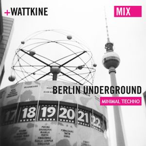 Berlin underground (mix Minimal/Techno)