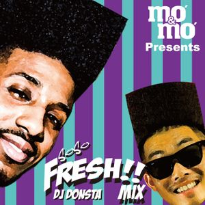 Mo'&Mo' Presents So So Fresh Mix - DONSTA, Sur Fresh-A-Lot