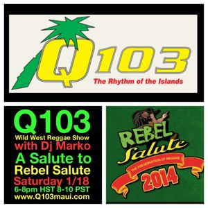 Wild West Reggae Show with Dj Marko on Q103 FM (Salute to Rebel Salute Vol. 36 Hr 1)