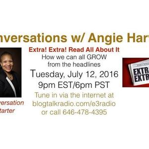 How We Can All GROW From The Headlines on Conversations with Angie Harvey