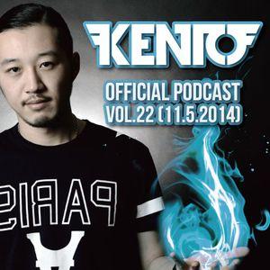 Kento Official Podcast vol.22 (11.5.2014)