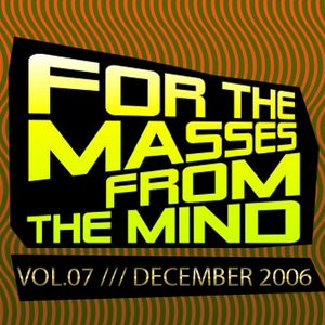 Gonzalo Shaggy Garcia - For the masses, from the mind - Vol.7 (Dic2006)