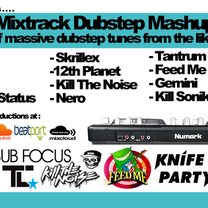 Numark Mixtrack Pro - Dubstep Mashup Session (Sub Focus + Knife Party + Skrillex and Others!)