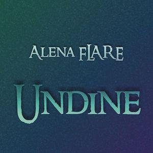 Alena FLARE - Undine