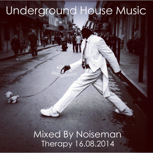 Underground House Music Therapy 16.08.2014