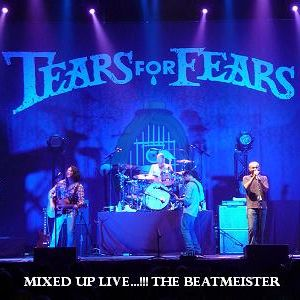 Tears For Fears - Mixed Up Live...!!!